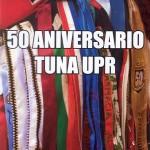 50 Aniversario Tuna UPR - 19 de noviembre