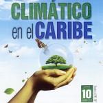 Cambio Climático en el Caribe - 10 de octubre